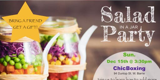 ChicBoxing Salad in a Jar Party!
