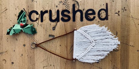 Macrame Holiday Ornament at Crushed! tickets