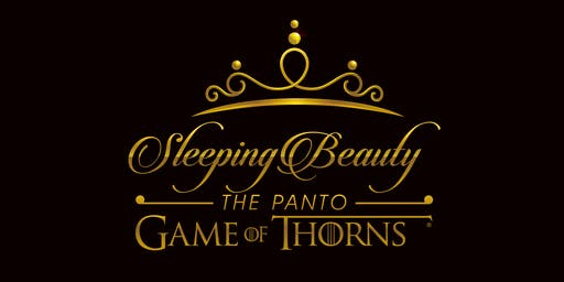 Sleeping Beauty the Panto - Game of Thorns (Owen Sound)