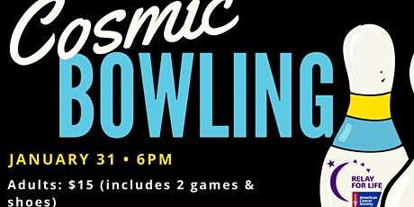 Cosmic Bowling and Relay For Life Kick-Off tickets
