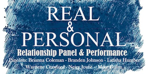 The Real & Personal Relationship Panel and Performance