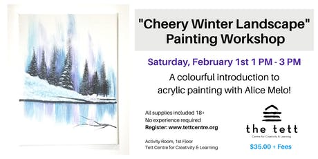 """""""Cheery Winter Landscape"""" Painting Workshop tickets"""