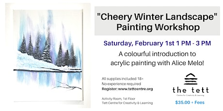 """Cheery Winter Landscape"" Painting Workshop tickets"