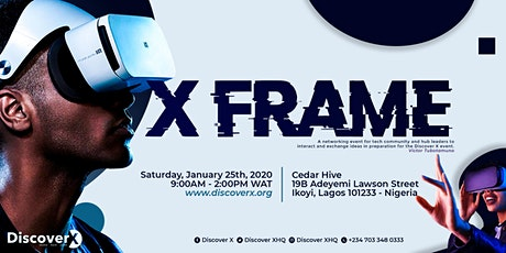 Discover X:  X Frame tickets