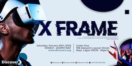 Discover X:  X Frame