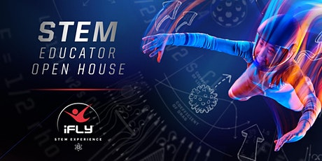 iFLY Dallas STEM Open House for Educators tickets