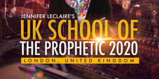 UK School of the Prophetic | January 2020 Session