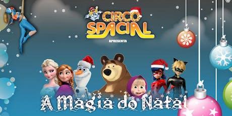DESCONTO! Circo Spacial: A Magia do Natal ingressos