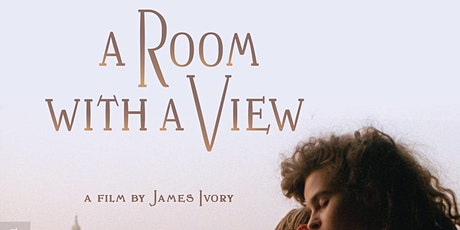 Movie Screening: A Room with a View tickets