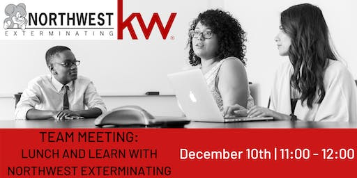 Team Meeting: Lunch and Learn with Northwest Exterminating
