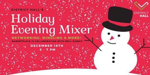 Venture Cafè New England's Holiday Evening Mixer & Marketplace in Collaboration with WELL Summit