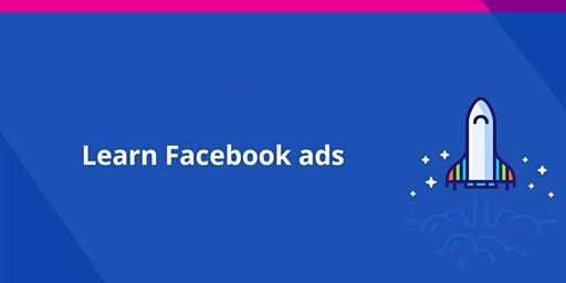 Learn Facebook and Instagram Advertising - From Start to Finish