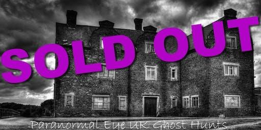 SOLD OUT Gresley Old Hall Ghost Hunt Derbyshire Paranormal Eye UK