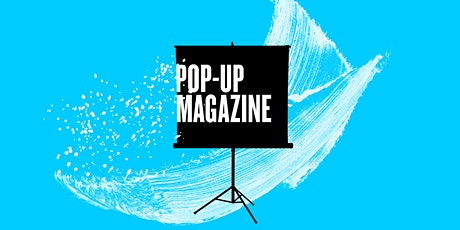 Pop-Up Magazine: Winter 2020 Issue tickets