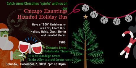 Chicago Hauntings Haunted Holiday Bus! tickets