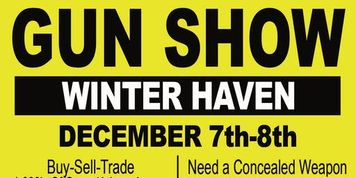 Winter Haven Gunshow December 7-8 at the National Guard Armory