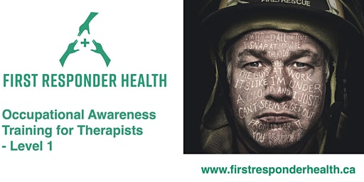 Coquitlam - Occupational Awareness Training for Therapists: First Responder Trauma