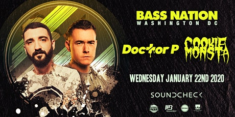 Bass Nation Presents: Cookie Monsta and Doctor P tickets