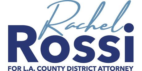 Rachel Rossi Public Defender for L.A. District Attorney Campaign Kickoff tickets