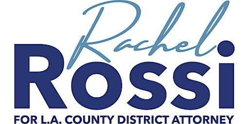 Rachel Rossi Public Defender for L.A. District Attorney Campaign Kickoff