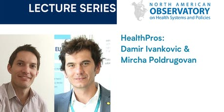 NAO Lecture: HealthPros with Damir Ivankovic & Mircha Poldrugovac tickets