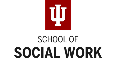 Indiana University South Bend - Bachelor of Social Work Information Session tickets