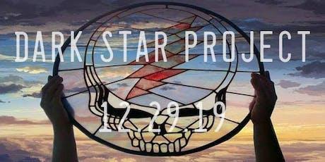 Dark Star Project tickets