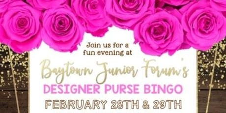 Baytown Junior Forum's Designer Purse Bingo tickets