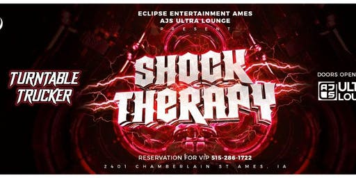 Shock Therapy at AJs Ultra Lounge
