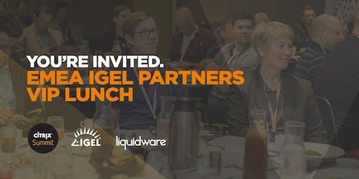 IGEL EMEA Partners VIP Lunch at Citrix Summit 2020