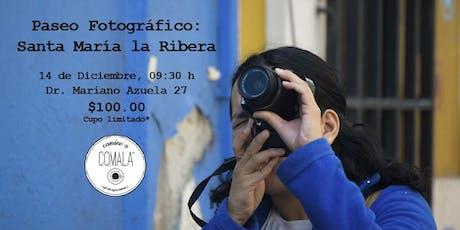 Paseo Fotográfico por Santa María la Ribera boletos