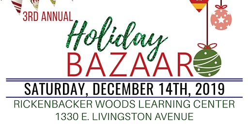 3rd Annual Holiday Bazaar at Rickenbacker Woods - Vendor Slots Available