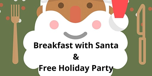 Breakfast with Santa & Community Holiday Party