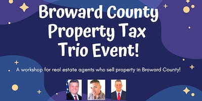 Broward  County  Property  Tax  ****  Event!!