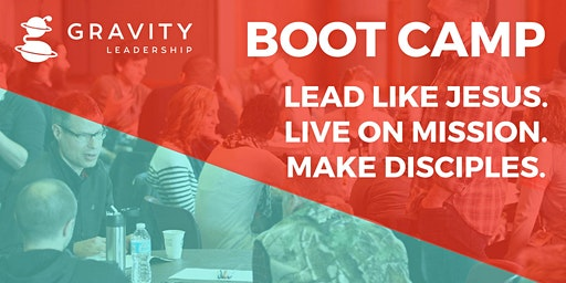 Gravity Leadership Boot Camp Session 3  - Southwest Ohio