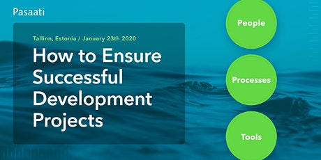 How to ensure successful development projects - January 23th 2020 tickets