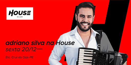 Adriano Silva - House Club