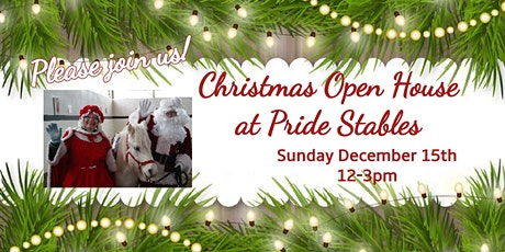 Christmas at Pride Stables - Annual Open House tickets