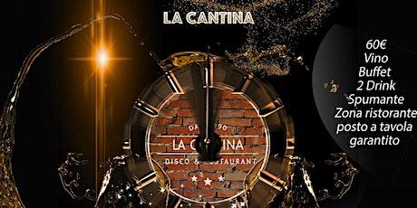 Capodanno 2020 – La Cantina Paderno Dugnano - 31 Dicembre 2019 biglietti