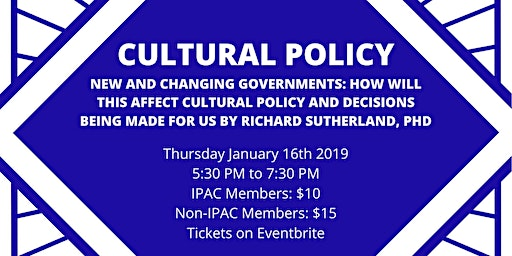 New and Changing Governments:How will this affect Cultural Policy?