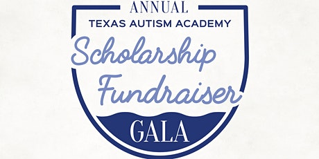 2nd Annual Texas Autism Academy Scholarship Fundraiser Gala tickets