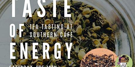 """Shakra Teas Presents """"Taste of Energy"""" tickets"""