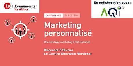 Conférence Marketing personnalisé - Événements Les Affaires tickets