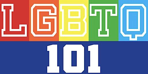 LGBTQ 101 Workshop (Administrators, Teachers, School Staff, Community)