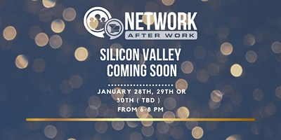 Network After Work Silicon Valley January