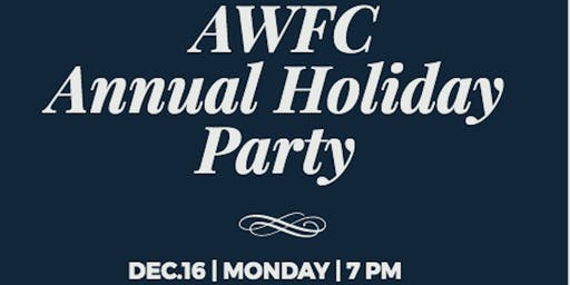 The AWFC Annual Holiday Party