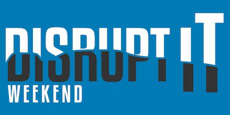 Disrupt It Weekend 2020 tickets