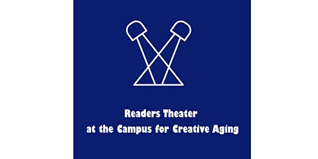 Readers Theater at the Campus for Creative Aging tickets