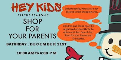 Shop For Your Parents