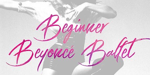 Beginner Beyonce Ballet